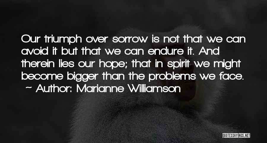 Triumph In The Face Of Adversity Quotes By Marianne Williamson