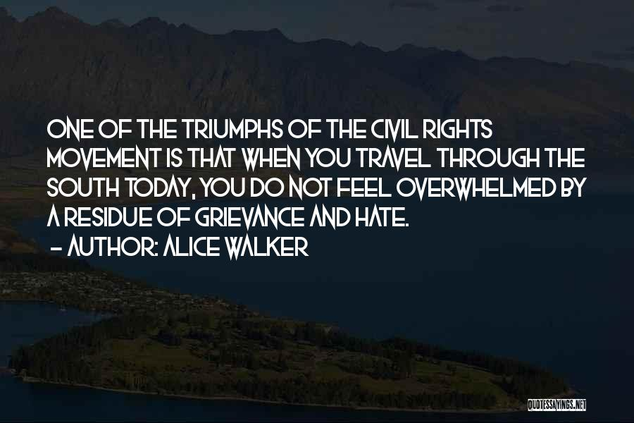 Triumphs Quotes By Alice Walker