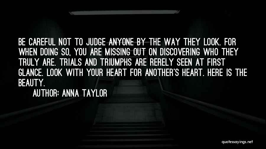 Triumphs Quotes By Anna Taylor