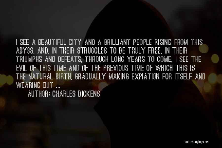 Triumphs Quotes By Charles Dickens