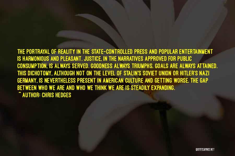 Triumphs Quotes By Chris Hedges