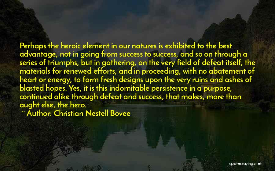 Triumphs Quotes By Christian Nestell Bovee