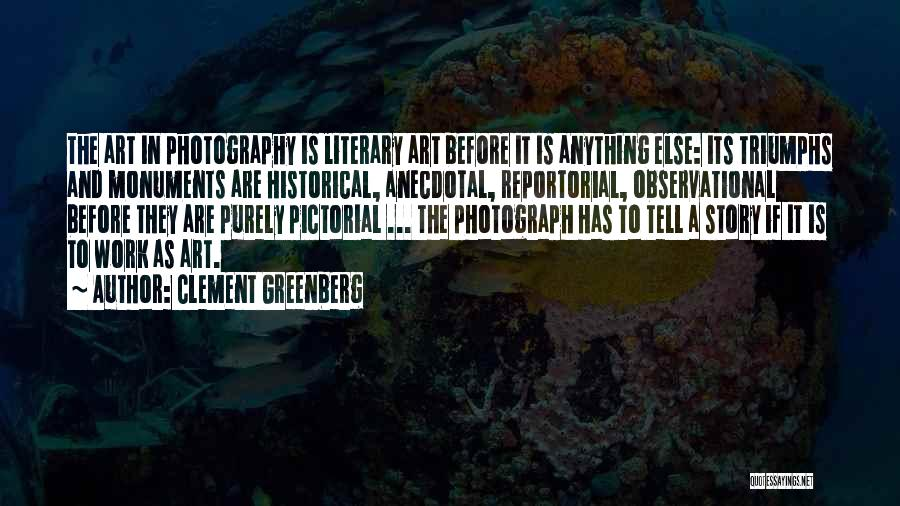 Triumphs Quotes By Clement Greenberg