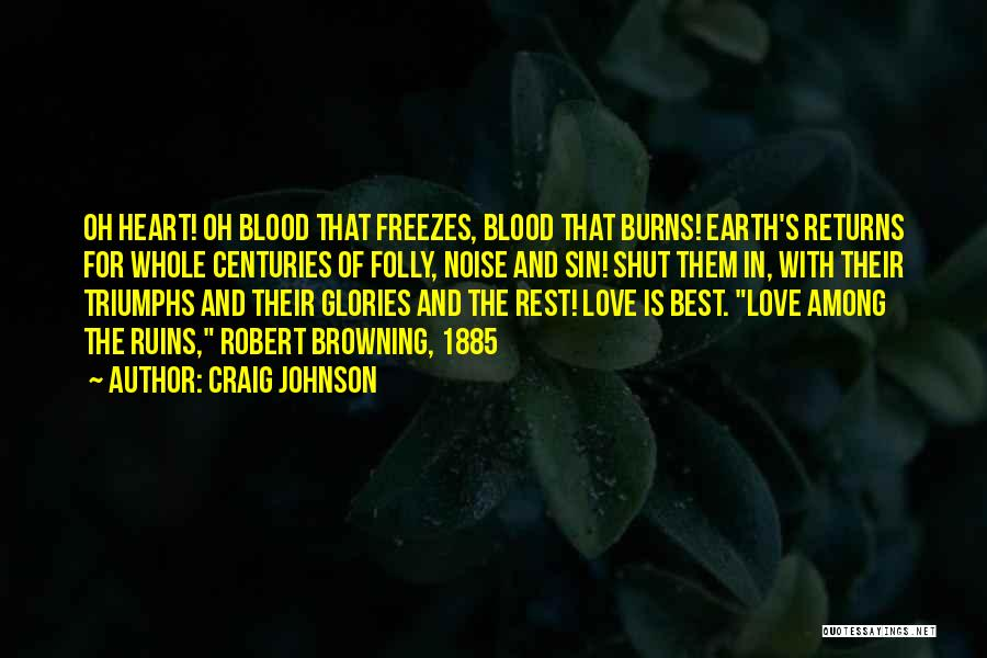 Triumphs Quotes By Craig Johnson