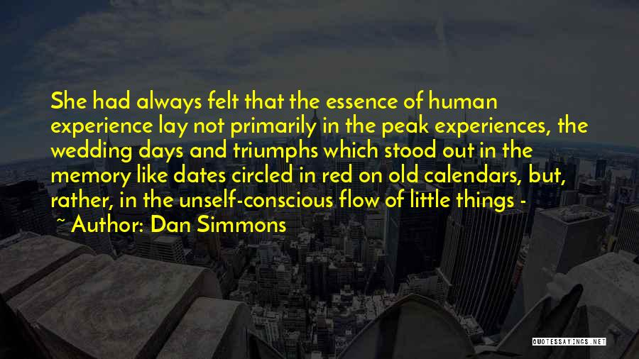 Triumphs Quotes By Dan Simmons