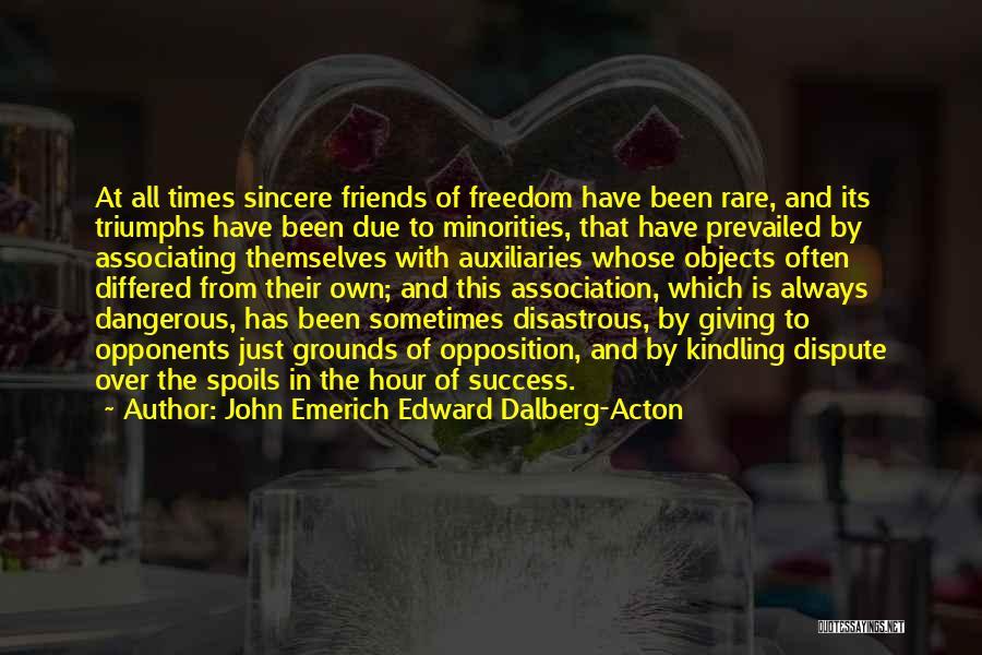 Triumphs Quotes By John Emerich Edward Dalberg-Acton