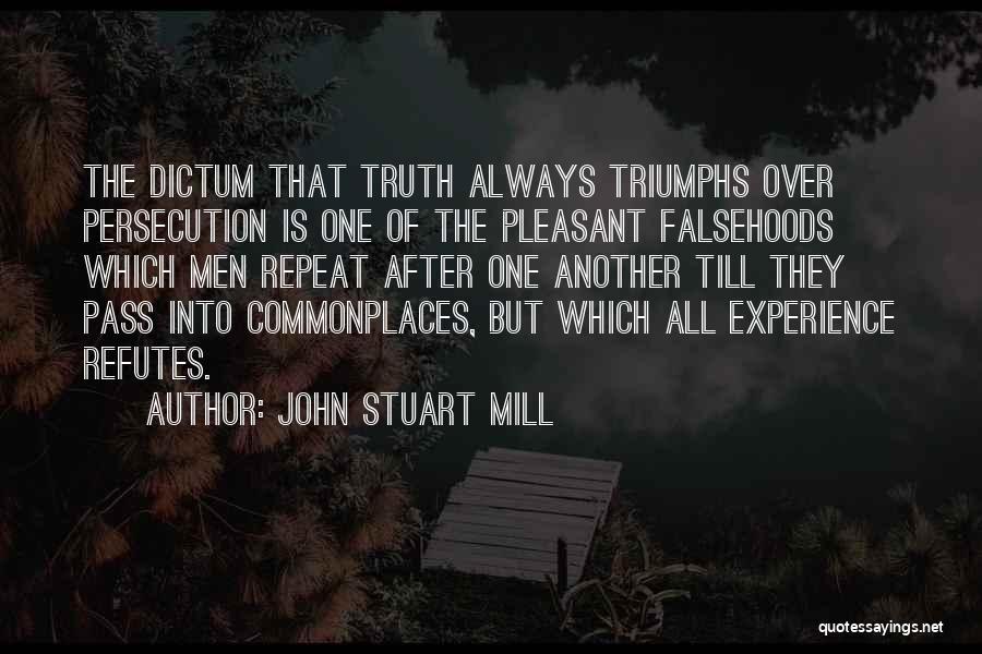 Triumphs Quotes By John Stuart Mill