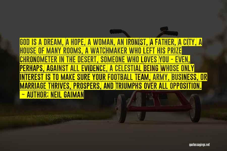 Triumphs Quotes By Neil Gaiman