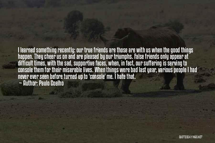 Triumphs Quotes By Paulo Coelho