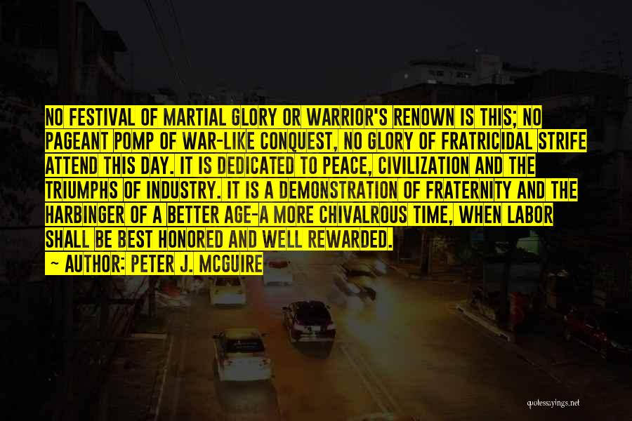 Triumphs Quotes By Peter J. McGuire