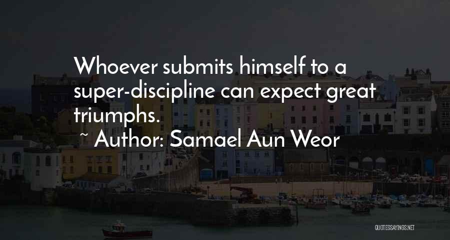 Triumphs Quotes By Samael Aun Weor