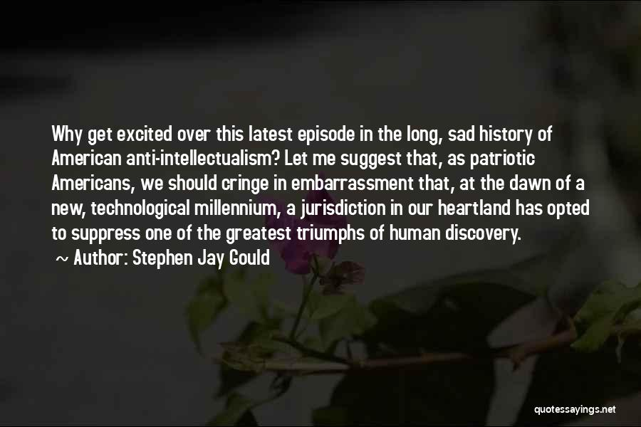 Triumphs Quotes By Stephen Jay Gould