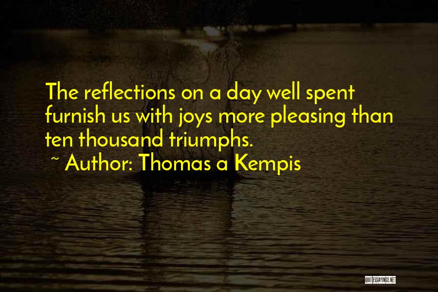 Triumphs Quotes By Thomas A Kempis