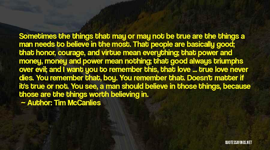 Triumphs Quotes By Tim McCanlies