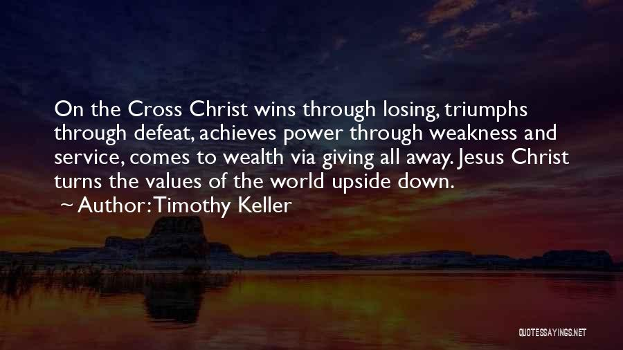 Triumphs Quotes By Timothy Keller