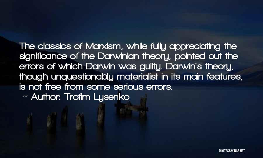 Trofim Lysenko Quotes 2196559