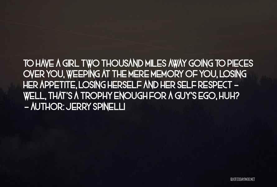 Trophy Girl Quotes By Jerry Spinelli