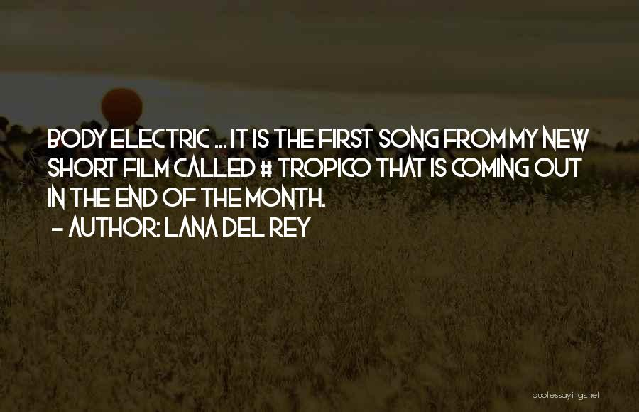 Tropico Quotes By Lana Del Rey