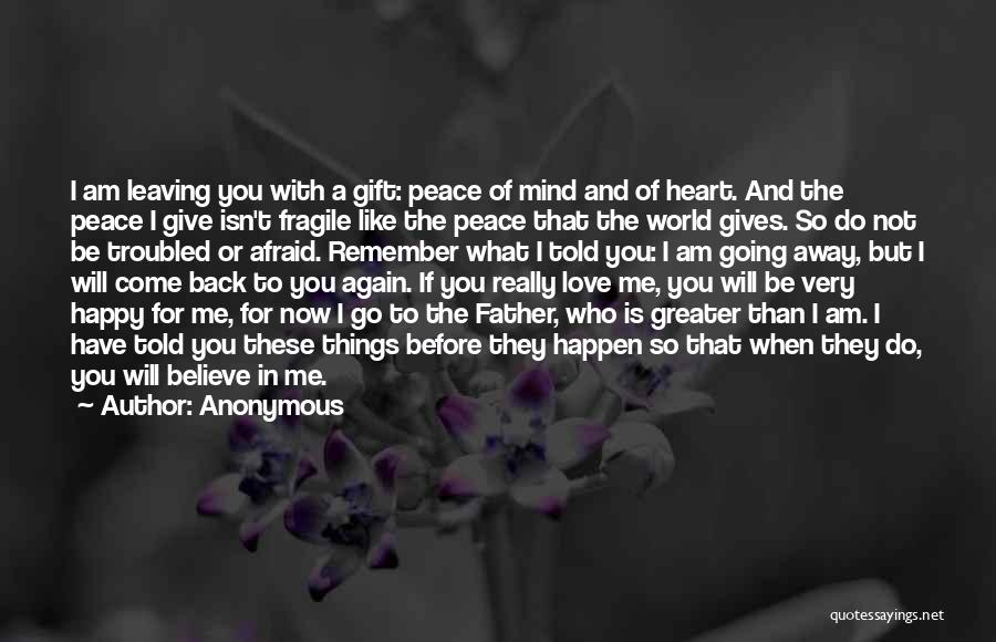 Troubled Love Quotes By Anonymous