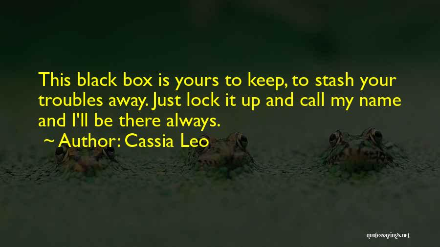 Troubled Love Quotes By Cassia Leo