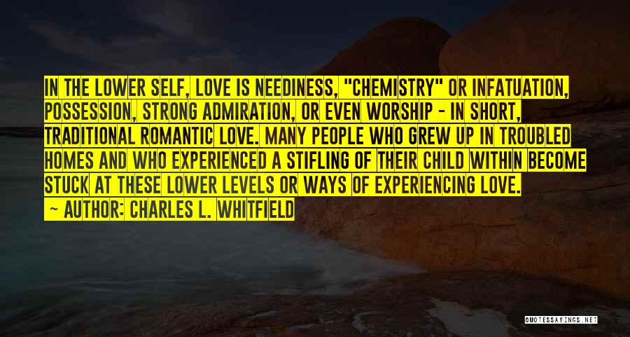 Troubled Love Quotes By Charles L. Whitfield