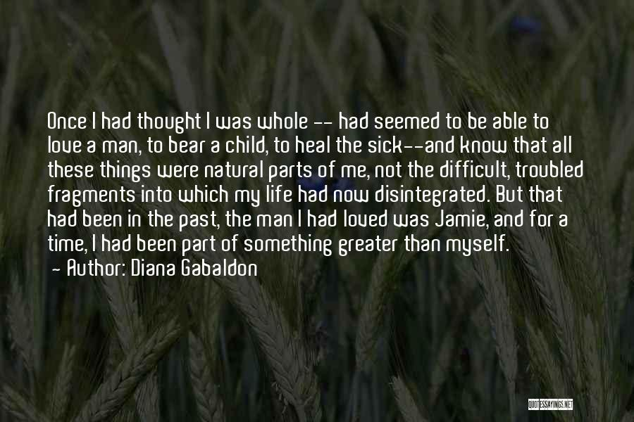 Troubled Love Quotes By Diana Gabaldon