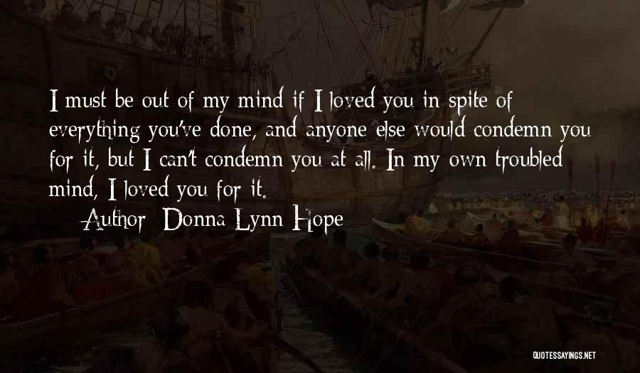 Troubled Love Quotes By Donna Lynn Hope