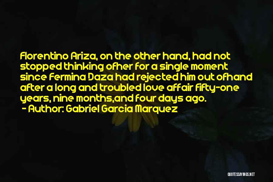 Troubled Love Quotes By Gabriel Garcia Marquez