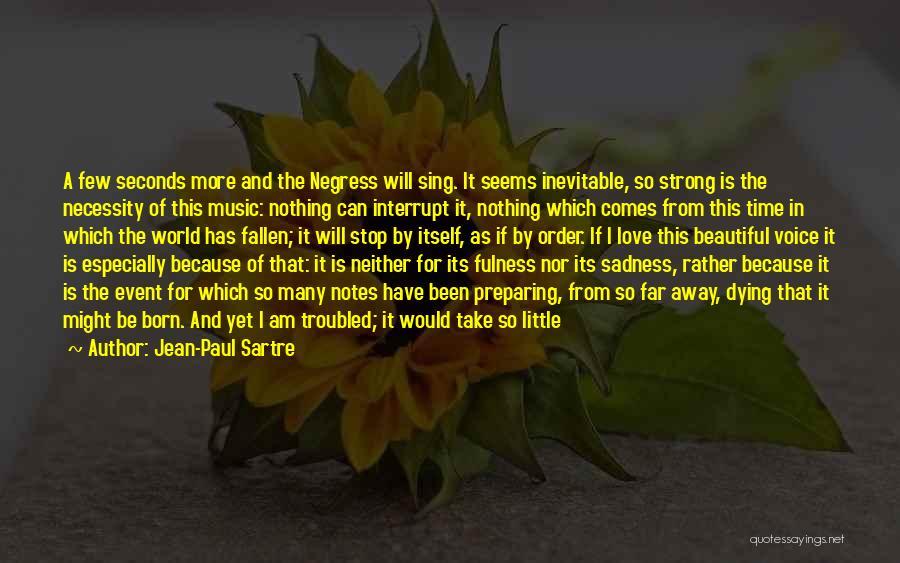 Troubled Love Quotes By Jean-Paul Sartre