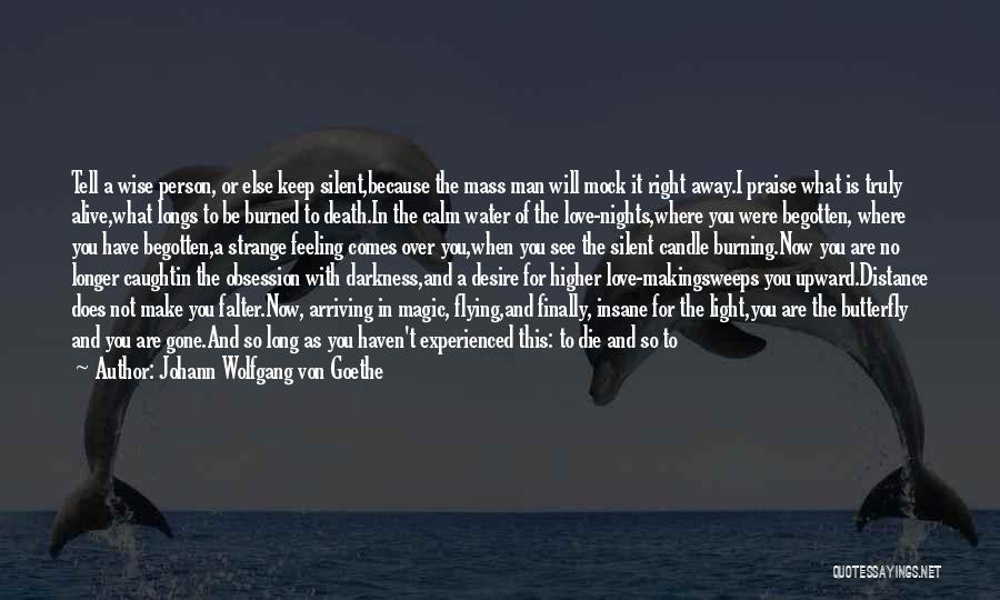 Troubled Love Quotes By Johann Wolfgang Von Goethe