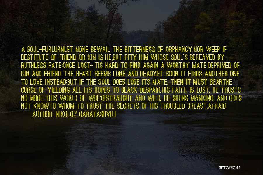 Troubled Love Quotes By Nikoloz Baratashvili