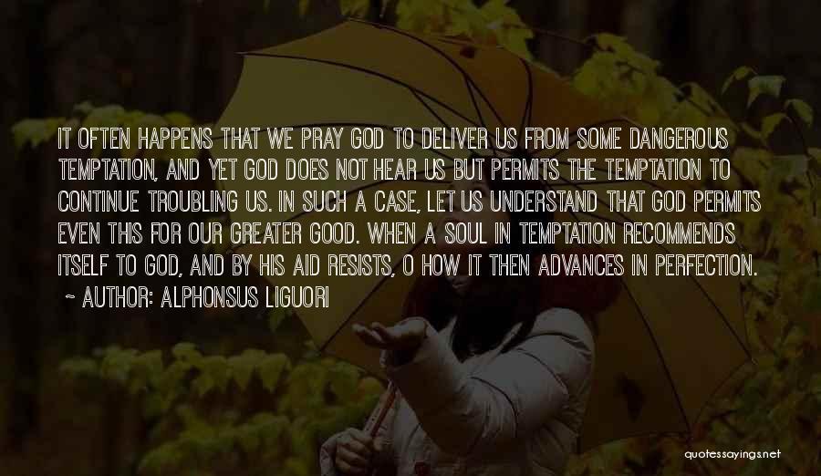 Troubling Quotes By Alphonsus Liguori