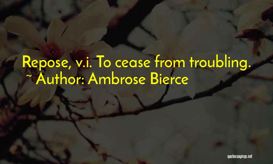 Troubling Quotes By Ambrose Bierce