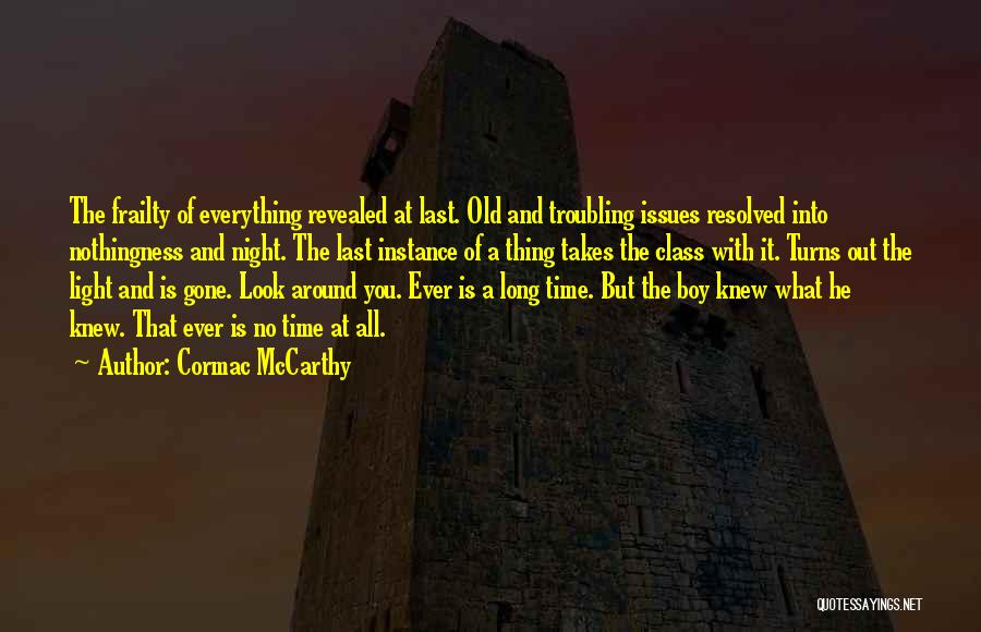 Troubling Quotes By Cormac McCarthy