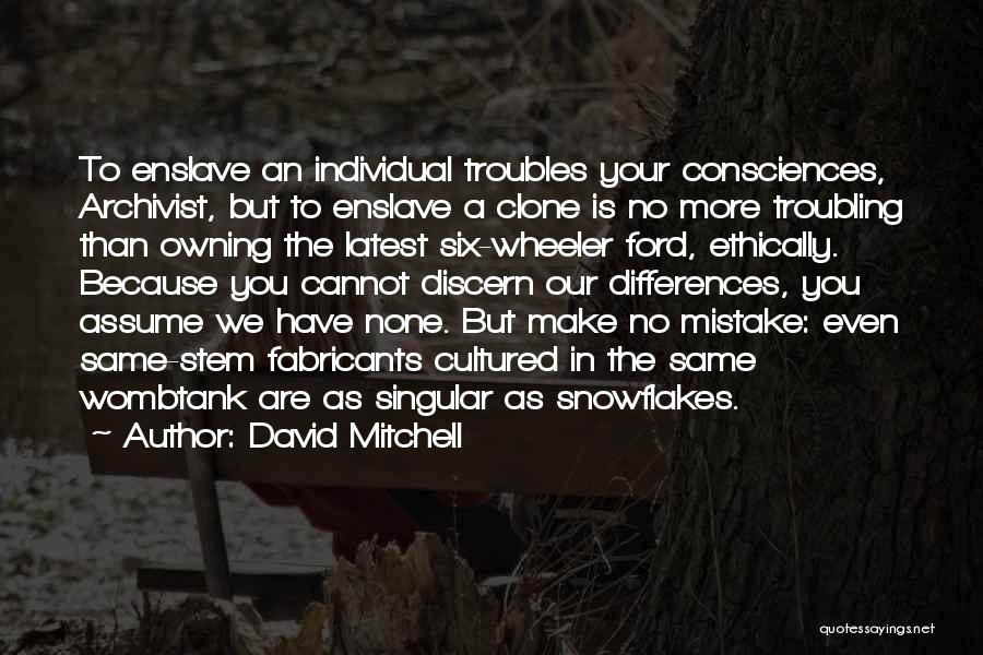 Troubling Quotes By David Mitchell