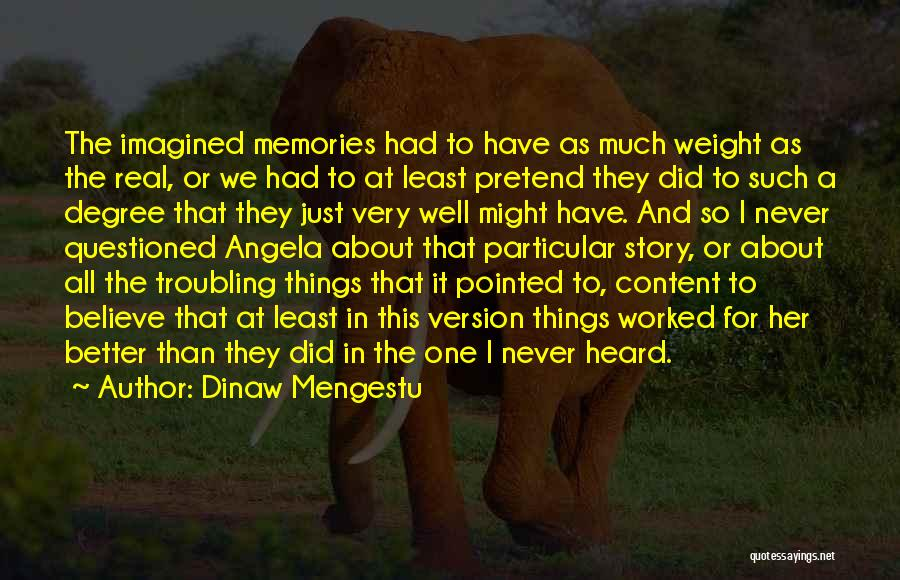 Troubling Quotes By Dinaw Mengestu