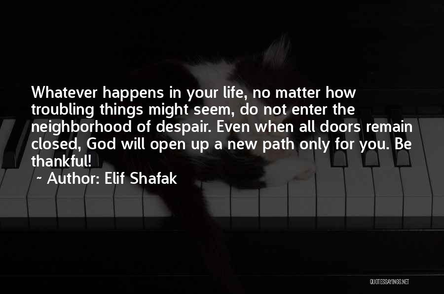 Troubling Quotes By Elif Shafak