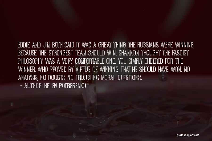 Troubling Quotes By Helen Potrebenko
