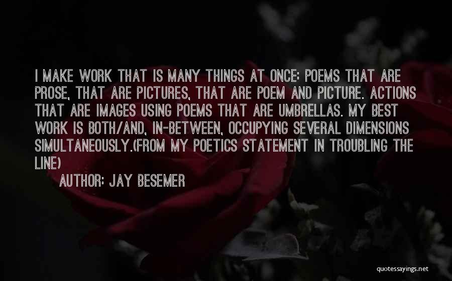 Troubling Quotes By Jay Besemer