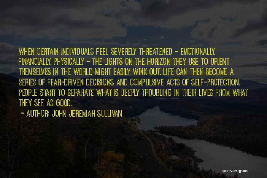 Troubling Quotes By John Jeremiah Sullivan