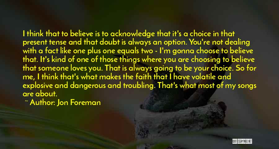 Troubling Quotes By Jon Foreman