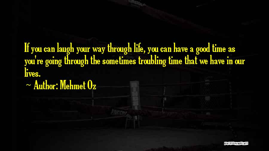 Troubling Quotes By Mehmet Oz