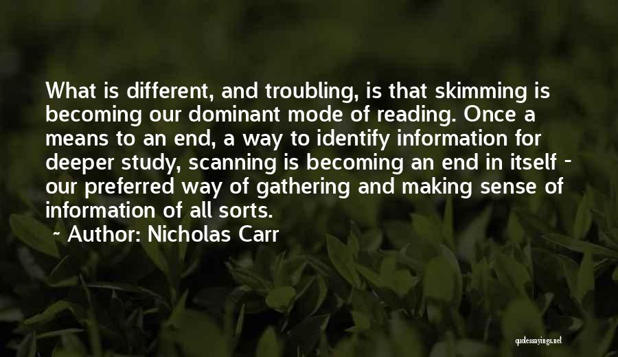 Troubling Quotes By Nicholas Carr