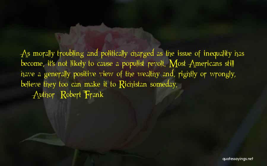 Troubling Quotes By Robert Frank
