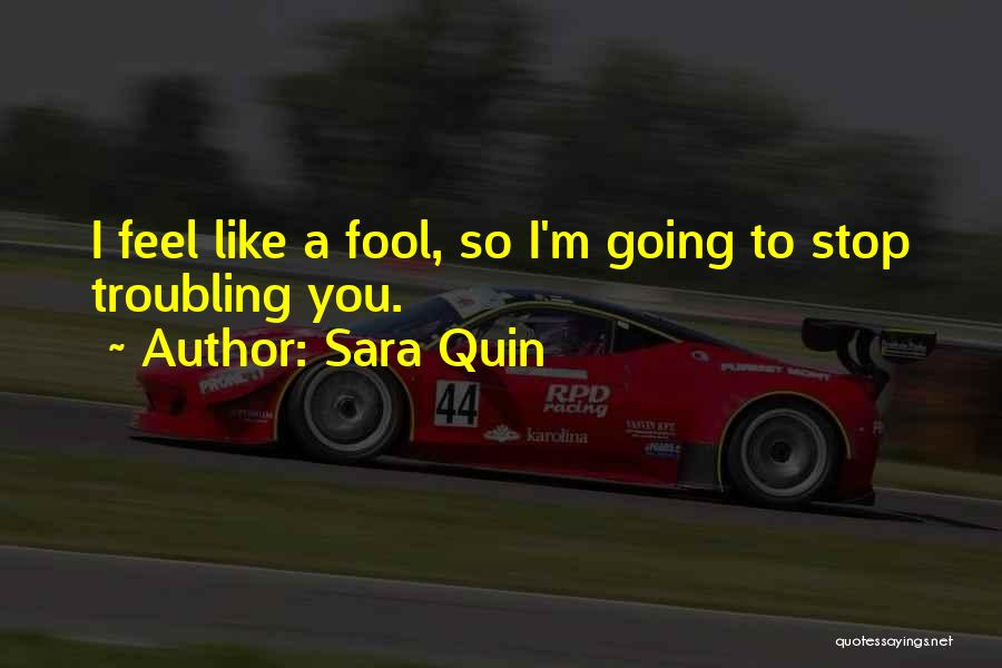 Troubling Quotes By Sara Quin
