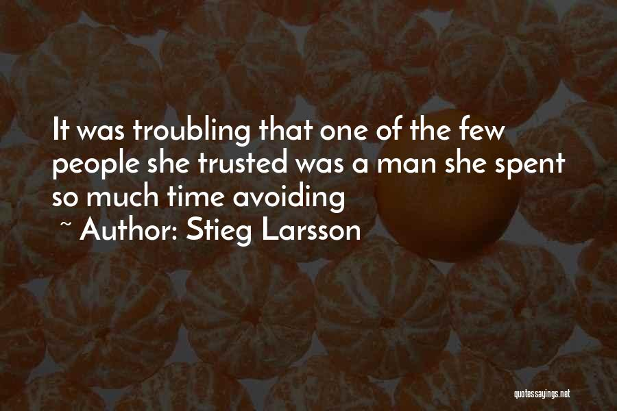 Troubling Quotes By Stieg Larsson