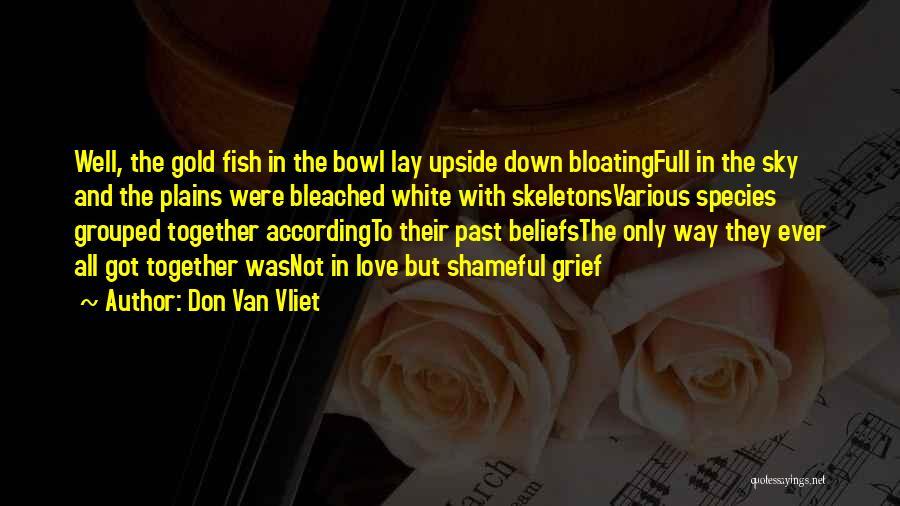 Trout Mask Replica Quotes By Don Van Vliet