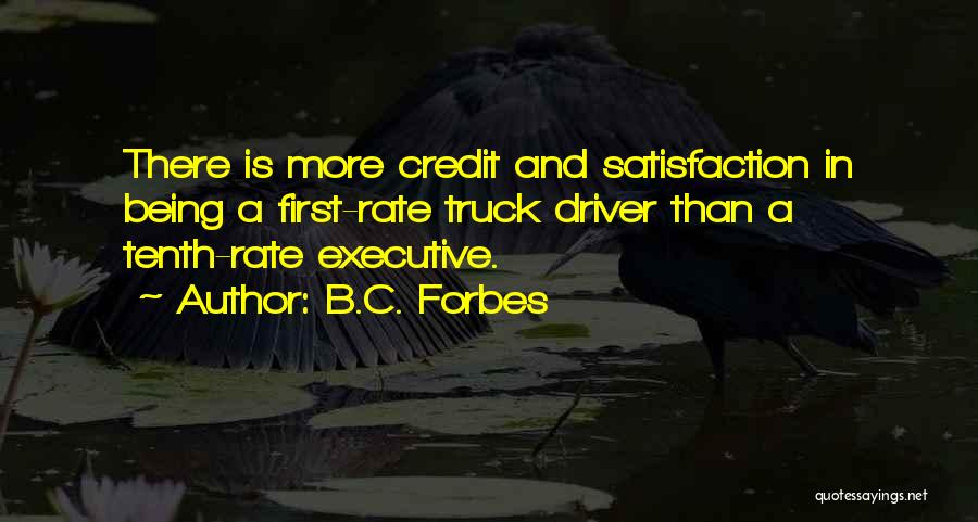 Truck Driver Quotes By B.C. Forbes