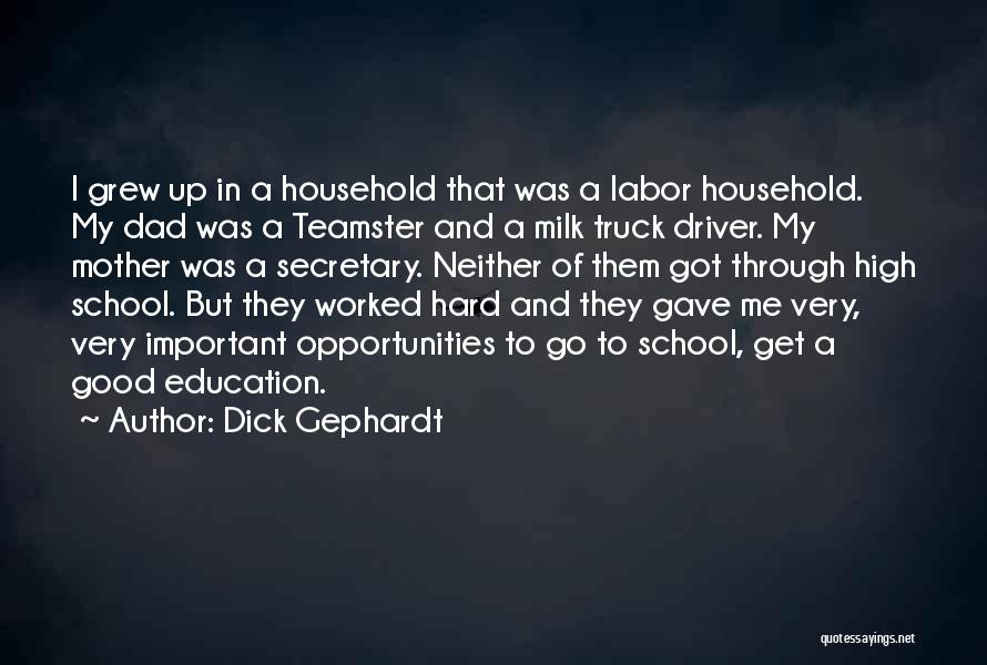 Truck Driver Quotes By Dick Gephardt