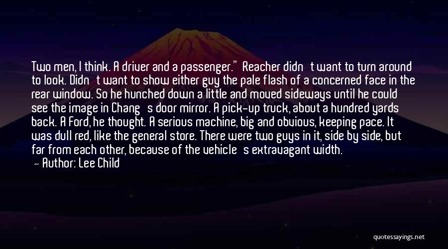 Truck Driver Quotes By Lee Child